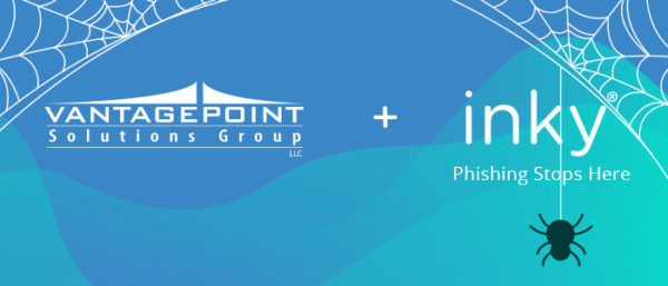 Vantage Point Solutions Group and Inky